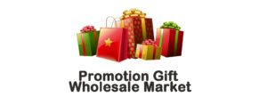 Where is Promotion Gift Wholesale Market In China?